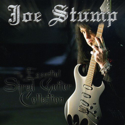 Joe Stump: The Essential Shred Guitar Collection (Audio CD)