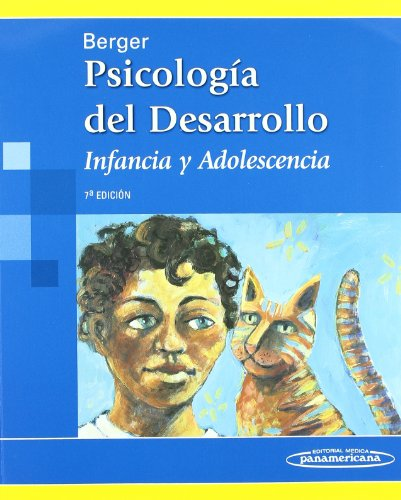 Psicología del Desarrollo. Infancia y adolescencia. por Kathleen Stassen Berger