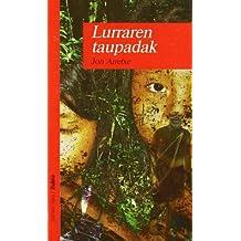 LURRAREN TAUPADAK - ZUBIA (Haur-Literatura 14 Urtetik Aur)