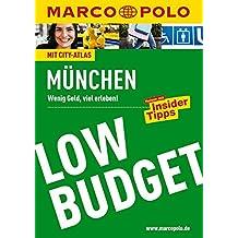MARCO POLO Reiseführer LowBudget München: Wenig Geld, viel erleben! Reisen mit Insider-Tipps. (MARCO POLO LowBudget)