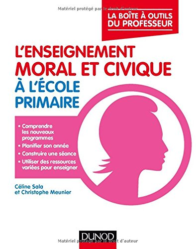 L'enseignement moral et civique  l'cole primaire - La bote  outils du professeur: La boite  outls du professeur