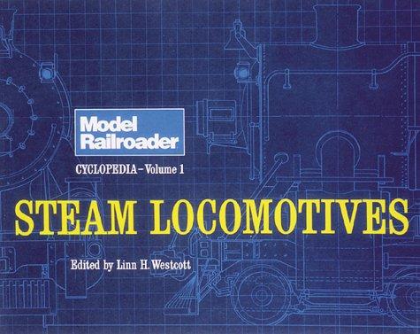 Steam Locomotives: Steam Locomotives v. 1 (Model Railroader)