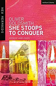 She Stoops to Conquer par Oliver Goldsmith