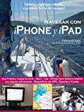 Image de Navegar con iPhone y iPad. (de la Serie: Smartphones y tabletas a bordo: La nueva forma de navegar? nº 1)