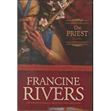 The Priest: Aaron (Sons of Encouragement Series #1) by Francine Rivers (2004-05-01)