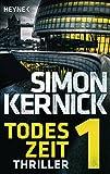 Simon Kernick: Todeszeit 1
