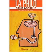 La philo sans aspirine