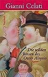 Die wilden Reisen des Otero Aloysio (Quartbuch)