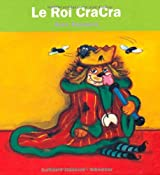 Le Roi Cracra