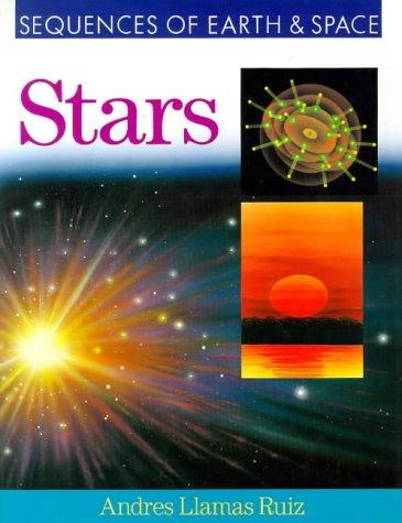 Stars (Sequences of Earth & Space S.) por Llamas Ruiz Andres