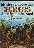 Telecharger Livres Histoire veridique des Indiens d Amerique du Nord (PDF,EPUB,MOBI) gratuits en Francaise