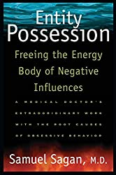 Entity Possession: Freeing the Energy Body of Negative Influences