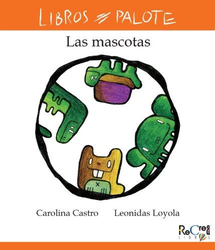 Colección Las mascotas por Carolina Castro