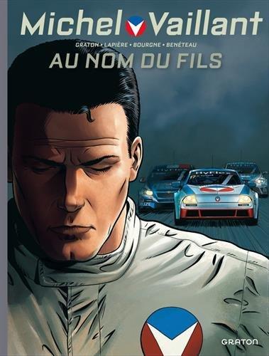 Michel Vaillant - Nouvelle Saison - tome 1 - Au nom du fils