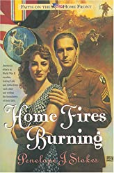 Home Fires Burning (Faith on the Home Front/Penelope J. Stokes, 1)