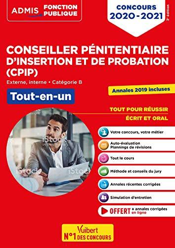 Concours Conseiller pénitentiaire d'insertion et de probation (CPIP) - Catégorie B - Tout-en-un - Annales 2019 incluses - Concours 2019-2020 par  Blondel-Deblangy Christophe, Lebrun Pierre-Brice