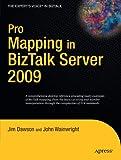 Pro Mapping in BizTalk Server 2009
