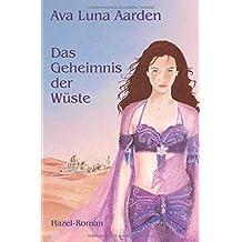 Das Geheimnis der Wüste (Hazel-Roman, Band 3)