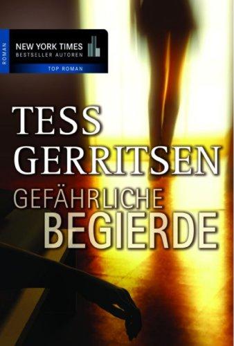 Buchseite und Rezensionen zu 'Gefährliche Begierde' von Tess Gerritsen