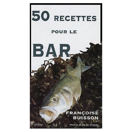 50 Recettes pour le Bar : Recettes simples
