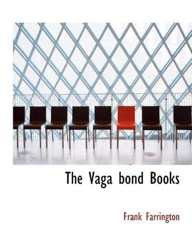 The Vaga bond Books