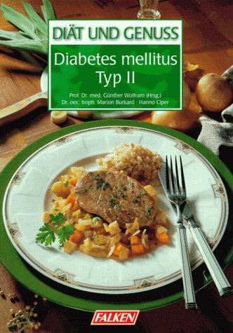 Diät und Genuss: Diabetes mellitus Typ II.