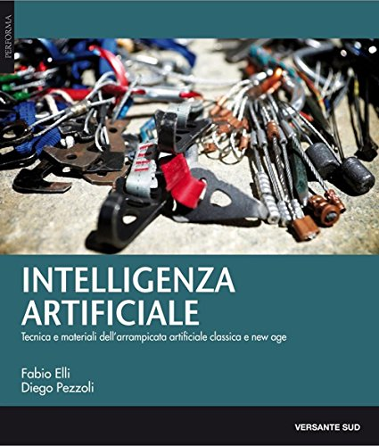 intelligenza-artificiale-tecnica-materiali-e-storie-dellarrampicata-artificiale-classica-e-new-age