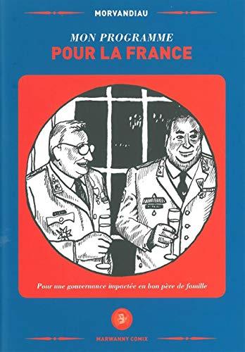 Mon programme pour la France: Pour une gouvernance impactée en bon père de famille