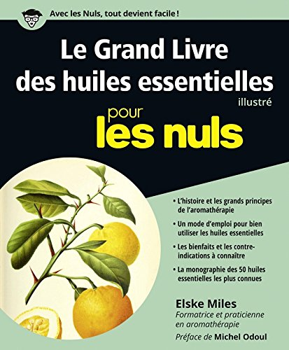 Le Grand Livre des huiles essentielles pour les Nuls par Elske MILES