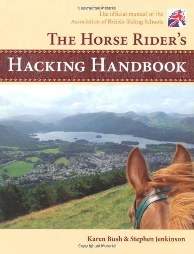The Horse Rider's Hacking Handbook por Karen Bush