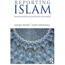 Reporting Islam: International best practice for journalists