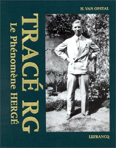 Tracé RG : Le phénomène hergé par H. Van Opstal