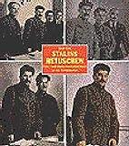 Stalins Retuschen - Foto- und Kunstmanipulation in der Sowjetunion - David King