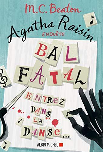 Agatha Raisin enquête 15 - Bal fatal : Entrez dans la danse... (A.M. ROM.ETRAN) par Esther Ménévis