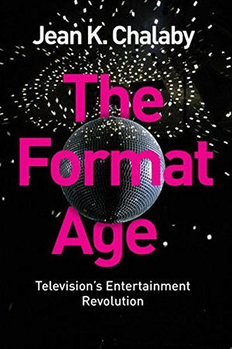 The Format Age: Television's Entertainment Revolution (Global Media and Communication) by Jean K. Chalaby (2015-12-14) par Jean K. Chalaby