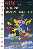 ABC de l'analyse transactionnelle