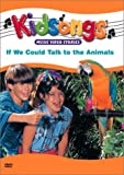 Kidsongs - If We Could Talk to the Animals [Import USA Zone 1]