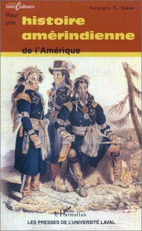 Pour une autohistoire amérindienne