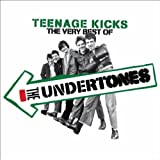 Teenage Kicks - The Very Best Of The Undertones