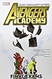 Avengers Academy: Final Exams by Christos Gage (2013-08-06)