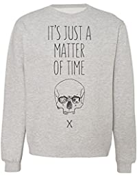 It's Just A Matter Of Time Human Skull Sudadera Unisex