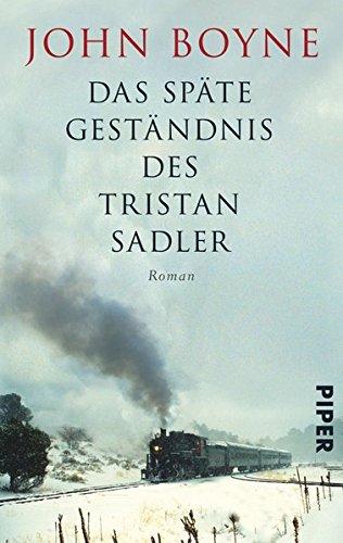 Buchseite und Rezensionen zu 'Das späte Geständnis des Tristan Sadler: Roman' von John Boyne