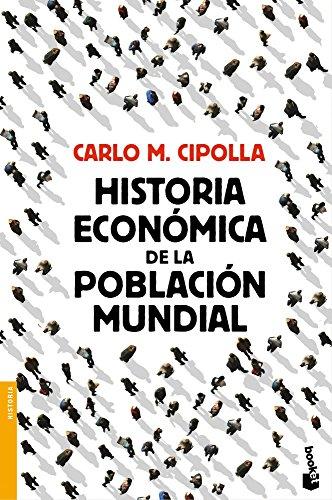 Historia económica de la población mundial por Carlo M. Cipolla