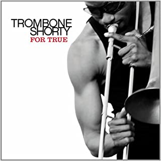 For True [Import USA] by Trombone Shorty (B005XO9B6M) | Amazon Products