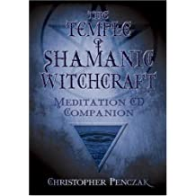 The Temple Of Shamanic Witchcraft Companion (Penczak Temple)