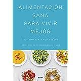 Alimentación sana para vivir mejor / The Detox Kitchen Bible