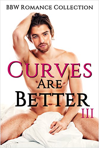 curves-are-better-3-bbw-romance-collection-english-edition