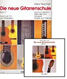 Heinz Teuchert: Die neue Gitarrenschule Band 1 inkl. CD, das Unterrichtswerk für den Einzel- und Gruppenunterricht [Musiknoten]