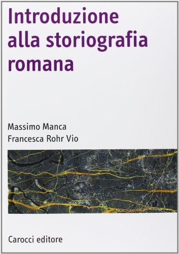 Introduzione alla storiografia romana