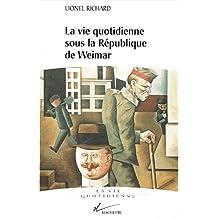 La Vie quotidienne sous la République de Weimar, 1919-1933